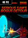 Serious Sam's Bogus Detour for PC
