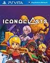 Iconoclasts for PS Vita