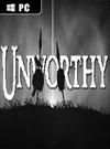 Unworthy for PC