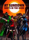 AT SUNDOWN: Shots in the Dark for PC
