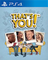 That's You! for PlayStation 4