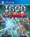 IRON CRYPTICLE for PlayStation 4