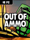 Out of Ammo for PC