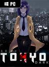 Tokyo Dark for PC