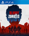 Bloody Zombies for PlayStation 4