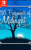36 Fragments of Midnight for Switch