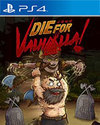 Die for Valhalla! for PlayStation 4