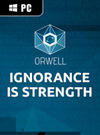 Orwell: Ignorance is Strength for PC
