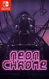 Neon Chrome for Nintendo Switch