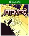 Jettomero: Hero of the Universe for Xbox One