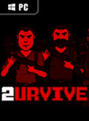 2URVIVE for PC