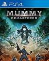 The Mummy Demastered for PS4
