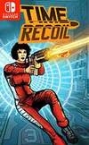 Time Recoil for Nintendo Switch