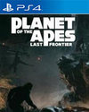 Planet of the Apes: Last Frontier for PS4
