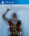 The Works of Mercy for PlayStation 4