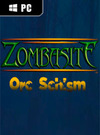 Zombasite: Orc Schism for PC