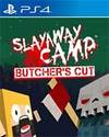 Slayaway Camp: Butcher's Cut for PlayStation 4