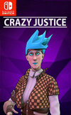 Crazy Justice for Nintendo Switch
