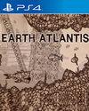 Earth Atlantis for PlayStation 4