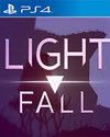 Light Fall for PlayStation 4