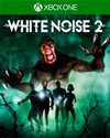 White Noise 2 for Xbox One