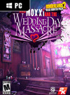 Borderlands 2: Headhunter 4 - Mad Moxxi and the Wedding Day Massacre for PC