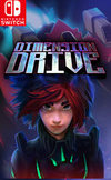 Dimension Drive for Nintendo Switch