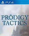 Prodigy Tactics for PlayStation 4
