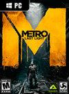 Metro: Last Light for PC