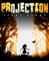 Projection: First Light for PC