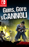 Guns, Gore & Cannoli for Nintendo Switch