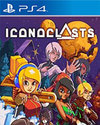 Iconoclasts for PS4