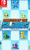 Ambition of the Slimes for Nintendo Switch