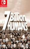 7 Billion Humans for Nintendo Switch