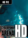 Cyberpunk Arena for PC