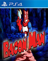 Bacon Man: An Adventure for PlayStation 4