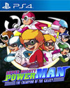 Super Mighty Power Man – The Champion of the Galaxy for PlayStation 4