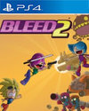 Bleed 2 for PlayStation 4