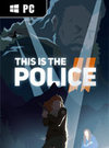 This Is the Police 2 for PC