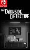 The Darkside Detective for Nintendo Switch