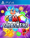 Gem Smashers for PlayStation 4