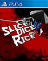Slice, Dice & Rice for PS4