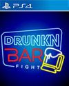 Drunkn Bar Fight for PS4