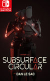 Subsurface Circular for Nintendo Switch