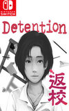 Detention for Nintendo Switch