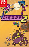 Bleed 2 for Nintendo Switch