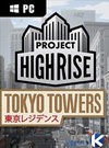 Project Highrise: Tokyo Towers for PC