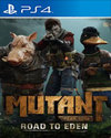 Mutant Year Zero: Road to Eden for PlayStation 4