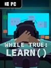 while True: learn() for PC