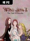 Who Am I: The Tale of Dorothy for PC